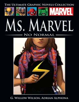Ms. Marvel: No Normal (Marvels Ultimate Graphic Novel Collection #95)