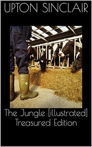 The Jungle [illustrated] Treasured Edition