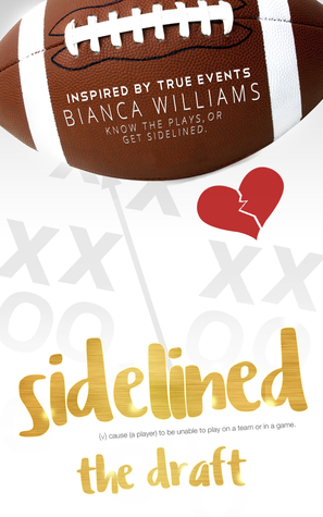 Sidelined by Bianca  Williams
