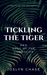 Tickling The Tiger by Joslyn Chase