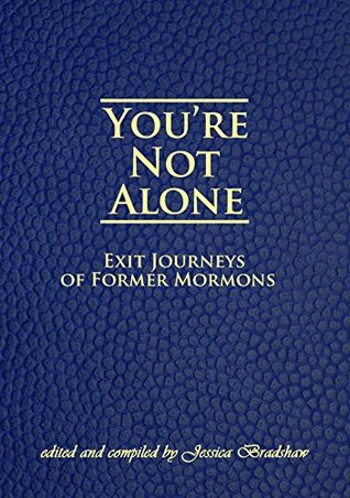you-re-not-alone-exit-journeys-of-former-mormons