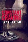Constant Craving by Tamara Lush