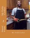 Mr. Fields Cookies by Diamond W. Fields