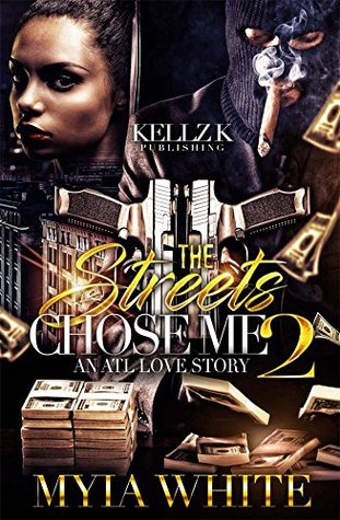 The Streets Chose Me 2: An ATL Love Story