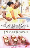 He Takes the Cake (Sweet Somethings #4)