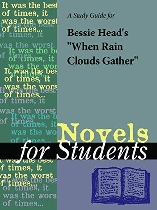 """A Study Guide for Bessie Head's """"When Rain Clouds Gather"""" (Novels for Students)"""