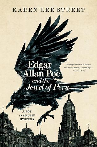 Edgar Allan Poe And The Jewel Of Peru By Karen Lee Street
