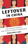 Leftover in China: The Women Shaping the World&