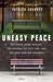 Uneasy Peace by Patrick Sharkey