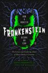 Frankenstein: How...