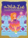 The Worst Fairy Godmother Ever! (The Wish List #1)