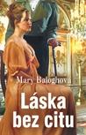 Láska bez citu by Mary Balogh