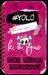 #YOLO by K.M. Pyne