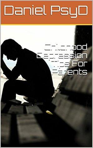 Childhood Depression Tips For Parents