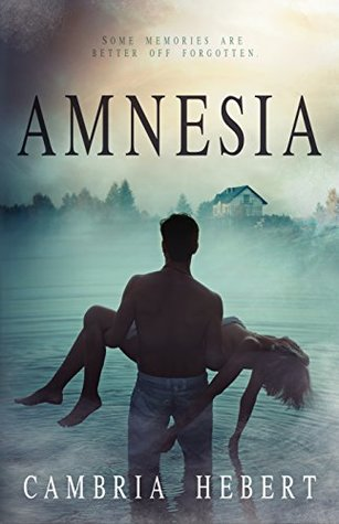 Amnesia (Amnesia Duet, #1)