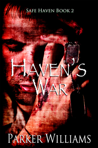 Haven's War (Safe Haven #2)