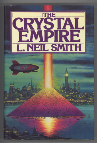 Crystal Empire by L. Neil Smith