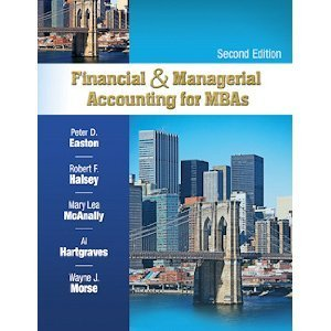 "Financial & Managerial Accounting For MBA""S 2nd Second edition byHalsey"
