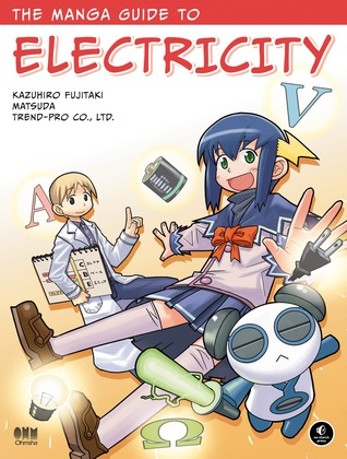 The Manga Guide to Electricity by Kazuhiro Fujitaki