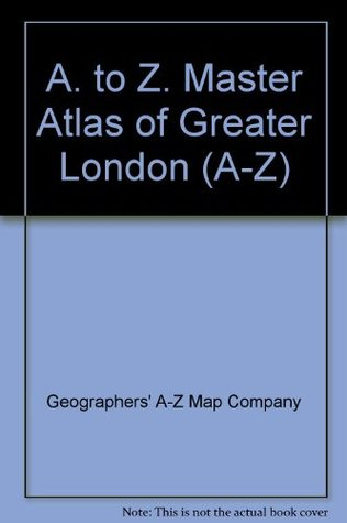 A. to Z. Master Atlas of Greater London