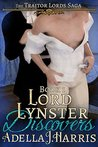 Lord Lynster Discovers (The Traitor Lords Saga #1)