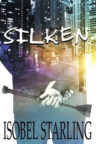 Silken by Isobel Starling