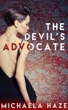 The Devil's Advocate by Michaela Haze