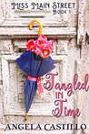 Tangled in Time by Angela C. Castillo