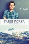 Farsi forza by L.A. Witt