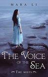 The Voice of the Sea by Mara Li