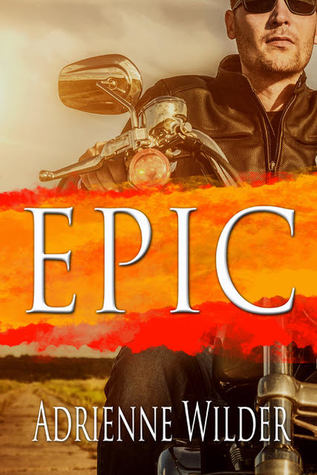 Recent Release Review: EPIC by Adrienne Wilder