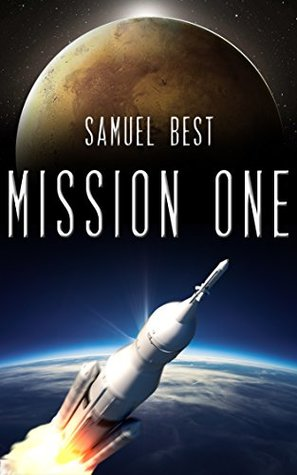 Mission One by Samuel   Best