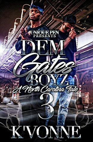 Dem Gates Boyz 3: A North Carolina Tale