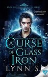 A Curse of Glass and Iron (Dark Heralds #2)