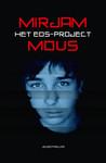 Het Eos-project by Mirjam Mous
