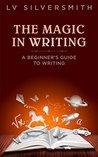 The Magic in Writ...