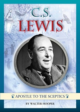 C. S. Lewis - Apostle to the Sceptics