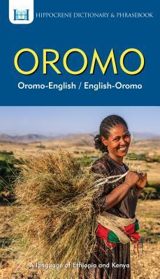 Oromo-English/ English-Oromo Dictionary & Phrasebook