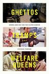 Ghettos, Tramps, ...