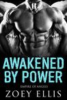 Awakened By Power (Empire of Angels, #3)