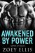 Awakened By Power (Empire o...