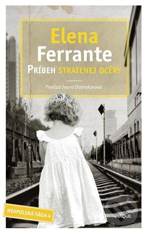 Príbeh stratenej dcéry (The Neapolitan Novels #4)