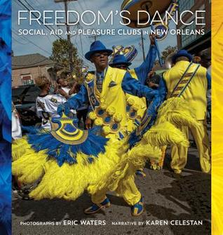 freedom-s-dance-social-aid-and-pleasure-clubs-in-new-orleans