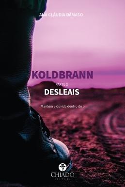 Koldbrann - parte 2: Desleais (Koldbrann #2)