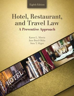 Hotel, Restaurant and Travel Law: A Preventative Approach