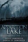 Apparition Lake: O Espectro do Lago