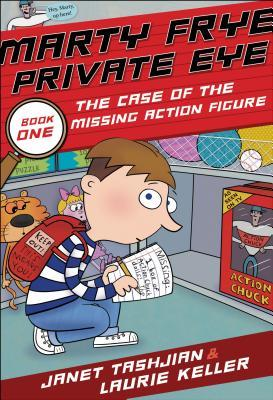 Marty Frye, Private Eye: The Case of the Missing Action Figure (Marty Frye, Private Eye, #1)