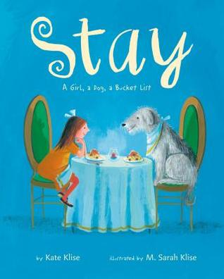 Stay: A Girl, a Dog, a Bucket List