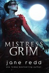 Mistress Grim