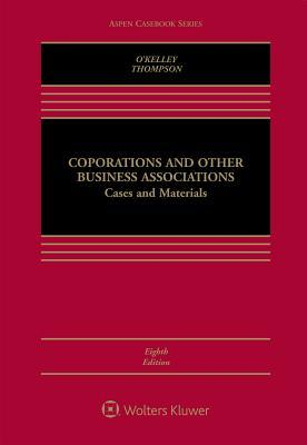 Corporations and Other Business Associations: Cases and Materials